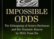 impossible-odds-the-kidnapping-of-jessica-buchanan-and-her-dramatic-rescue-by-seal-team-six